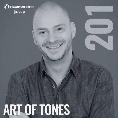 Traxsource LIVE! #201 with Art Of Tones