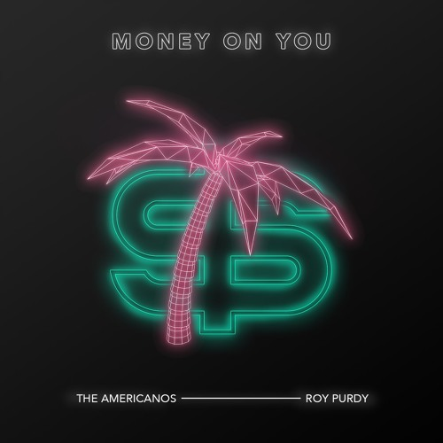 The Americanos & Roy Purdy - Money On You