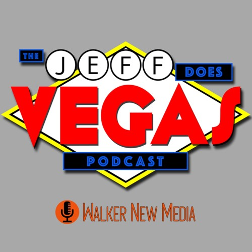 The Jeff Does Vegas Podcast