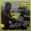 Kross Well RadioShow (Episode 215) 12.05.2018
