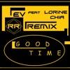 EV feat Lorine Chia - Good Times ( Rafael RAMARO - Bootleg-REMIX )