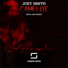 """Joey Smith - Camelot (Rowland Remix) """"Cut Version"""" OUT NOW !"""
