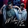 Melhor ou Pior - Dan Lellis ft. Misael (Official Music Download)