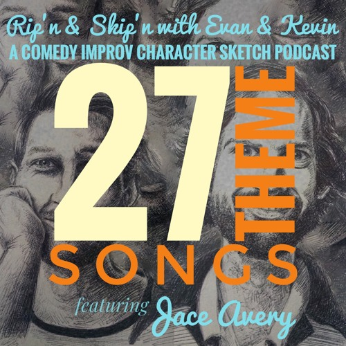 Ep 130 - 27 Theme Songs Featuring Jace Avery