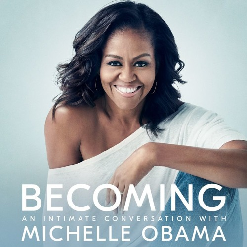 The Missing Politics in Michelle Obama's 'Becoming': Amy Wilentz, plus Kai Wright on the Midterms