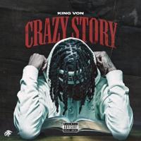 King Von - Crazy Story