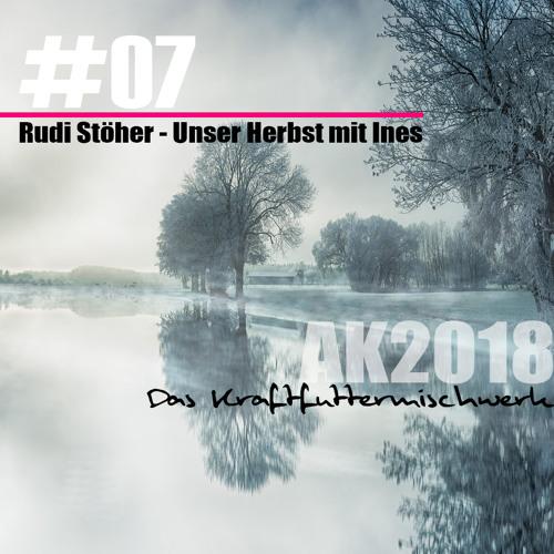 2018 #07:  Rudi Stöher - Unser Herbst mit Ines