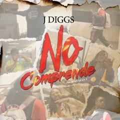 J-Diggs - No Comprende