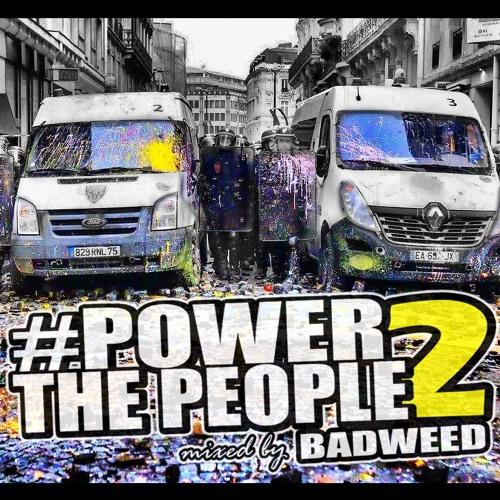 BadWeed - Power2ThePeople