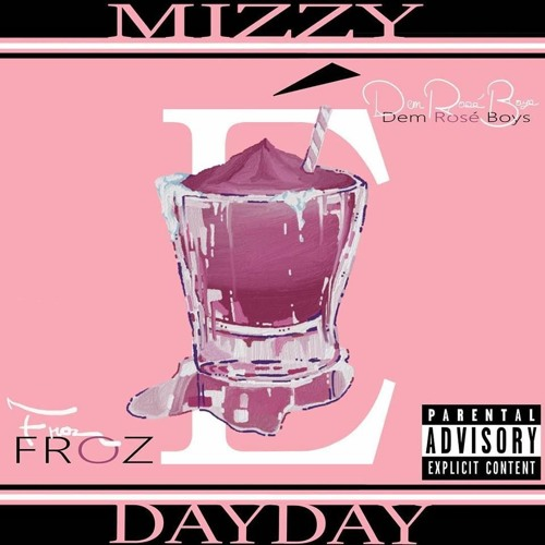 Frozé (feat. Dem Rosé Boys)