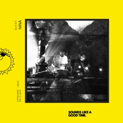Sounds Like A Good... Mixtape - 028 - Nina