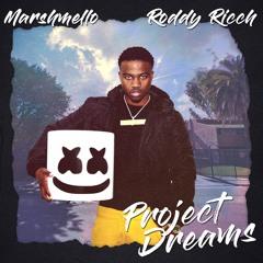 Marshmello x Roddy Ricch - Project Dreams
