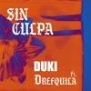 Duki ft DrefQuila - Sin culpa