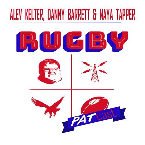 Ep. 9: Sevens World Cup HQ w/ Barrett, Kelter & Tapper
