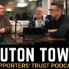 Luton Town Supporters' Trust Podcast - Season 2 Episode 6