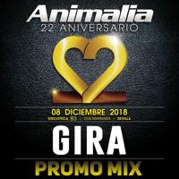 GIRA - Animalia 22 ANIVERSARIO / Promo MIX