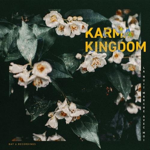 Karma Kingdom - La Nuit Marche Avec Moi [LP] 2018