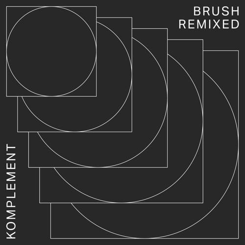 Komplement - Brush (Alec Troniq Remix)