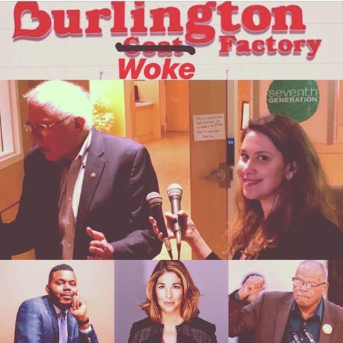 Burlington Woke Factory: Bernie Sanders, Naomi Klein, Gus Newport, Michael Tubbs & the Sanders Inst