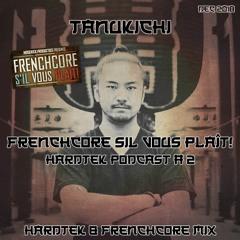 Frenchcore S'il Vous Plait! Hardtek Podcast 2: Tanukichi