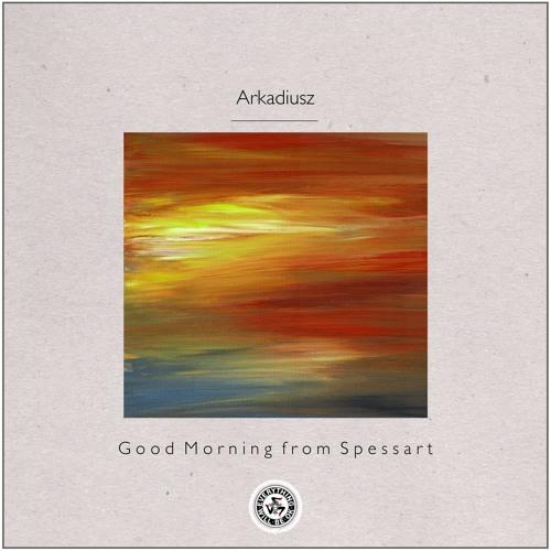 Arkadiusz - Good Morning from Spessart