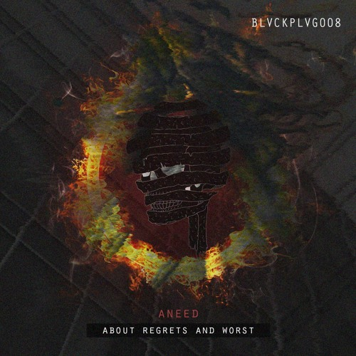 Aneed - 'About Regrets and Worst' EP [BLVCKPLVG008]
