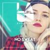 Ilkay Sencan - No Sweat