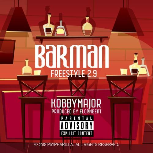 Kobby Major - Barman 2.9 prod by Elorm