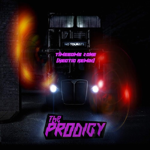 The Prodigy - Timebomb Zone (Hectic Remix)