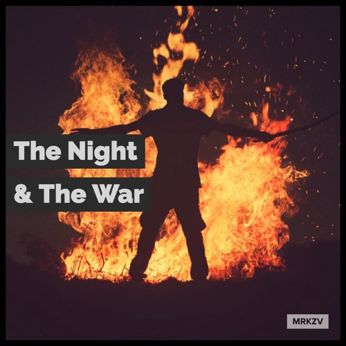 The Night And The War