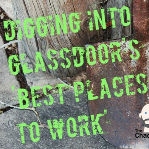 Digging Into Glassdoor's 'Best Places to Work'