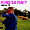 Jinco & Y2 - Monster Party