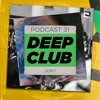 Deep Club Podcast #31: Jory