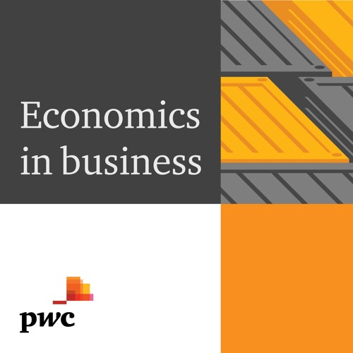 Economics in business - Episode 9 - Why is wage growth sluggish?