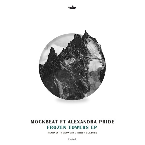 MockBeat feat. Alexandra Pride  - Frozen Towers EP (17th December)
