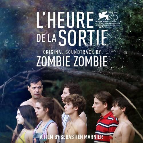 Zombie Zombie - OST L'Heure de la sortie