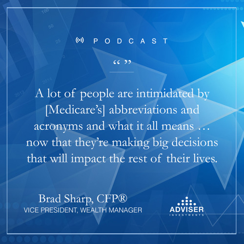 Medicare Made Simple: Interview With Victor Colella, Andrew Busa and Brad Sharp