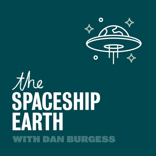 THE SPACESHIP EARTH EPISODE 4 -INTO THE WOODS PART 1 WITH DAN BURGESS