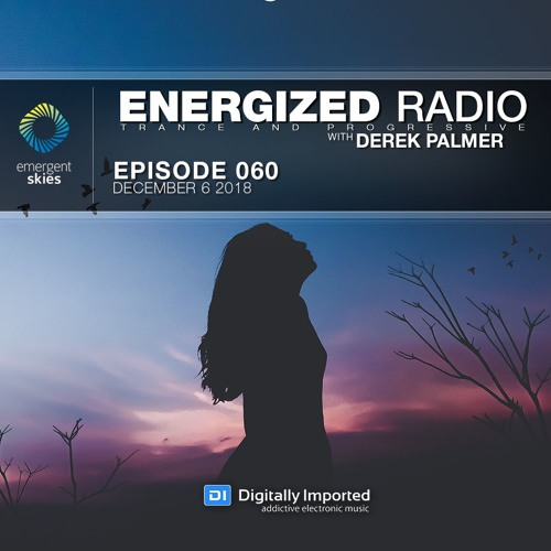 Energized Radio 060 With Derek Palmer [December 6 2018]