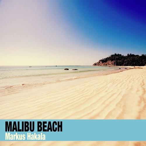 Markus Hakala - Malibu Beach (Original Mix) [FREE DOWNLOAD]
