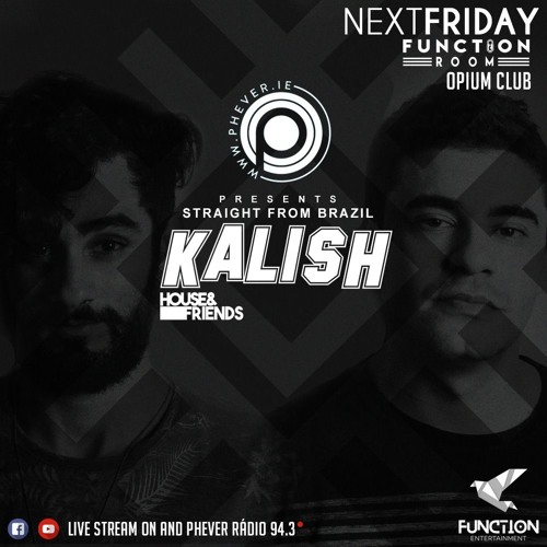 Kalish - Debut Live Set - PheverIE Sponsored By Function Enterteiment