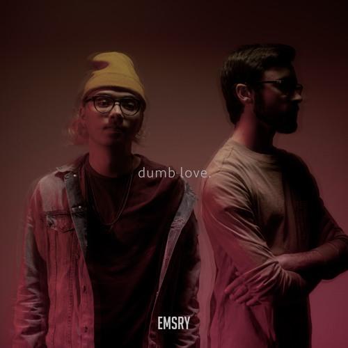 dumb love.