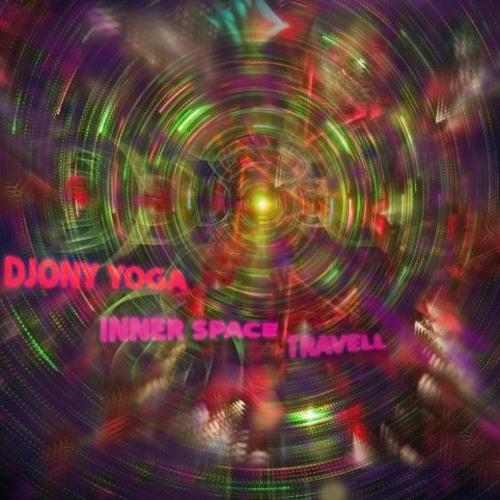 Djony Yoga - Inner space travell