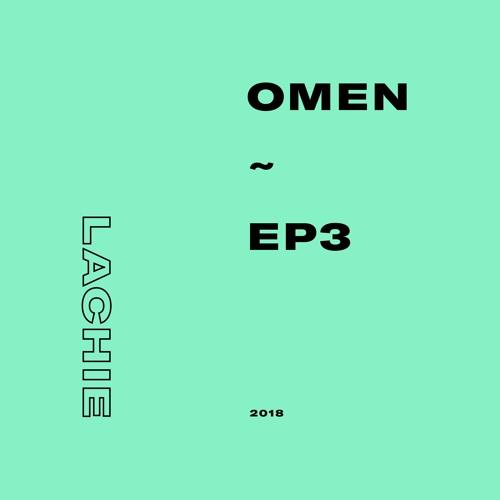 OMEN ~ EP3