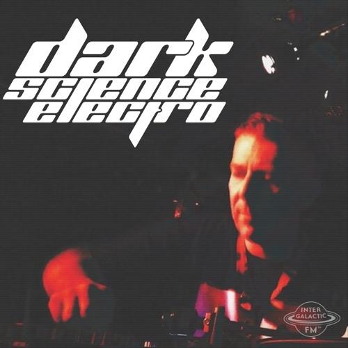 Dark Science Electro presents: Dietroiter guest mix