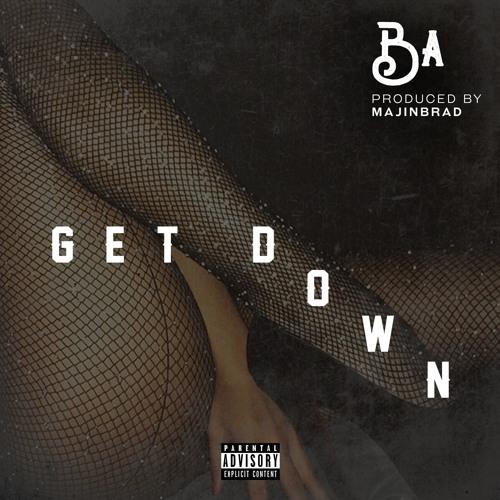 Get Down (Prod. by Majinbrad) (Mixed by Headache)