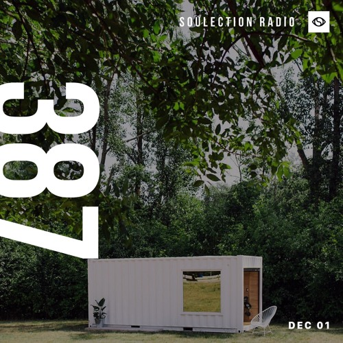 Soulection Radio Show #387