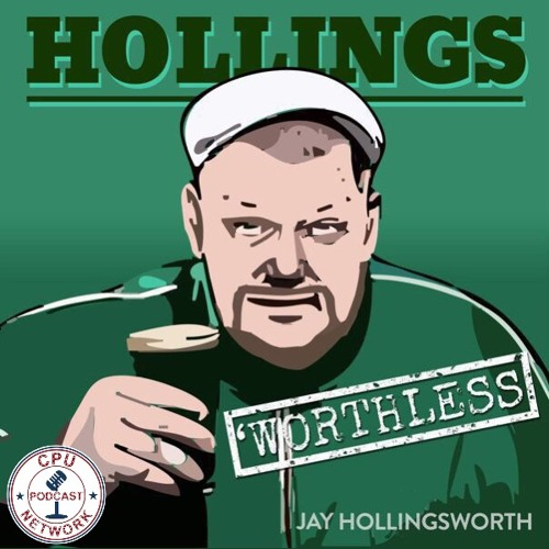 The HollingsWorthless Show
