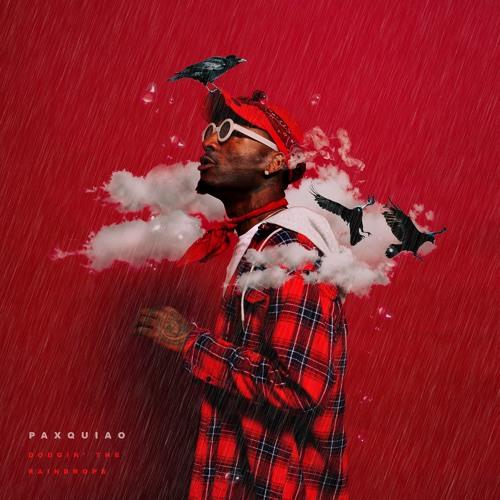 Dodgin' the Raindrops - Paxquiao