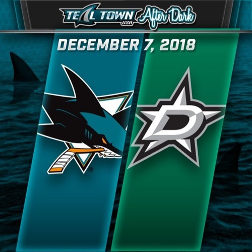 Teal Town USA After Dark (Postgame) - Sharks vs Stars - 12-7-2018